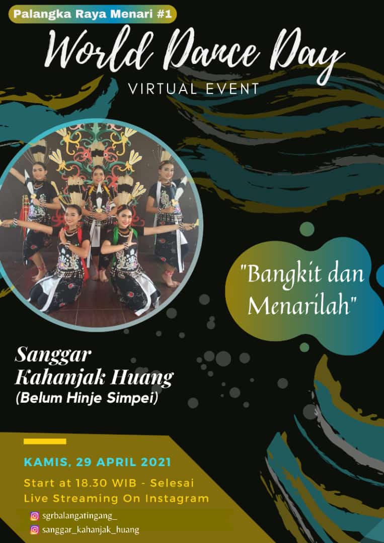 Sanggar Kahanjak Huang Ikut memeriahkan pagelaran Virtual Event World Dance Day Palangkaraya #1